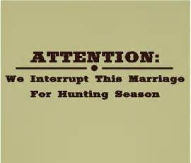 Attention we interrupt this marriage funny hunting wall quotes
