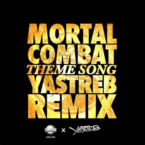 song remix mortal kombat theme song yastreb remix yastreb