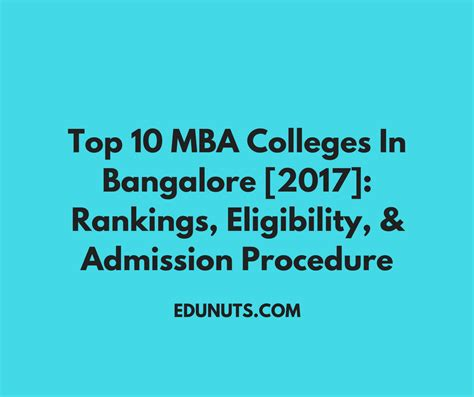 Mba In Bangalore by Top 10 Mba Colleges In Bangalore 2017 Rankings