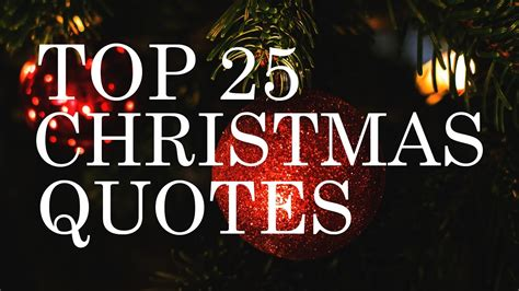 top  christmas quotes beautiful inspiring youtube