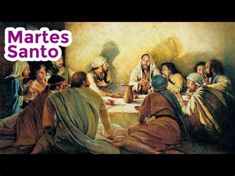 imagenes del lunes santo reflexiones de semana santa martes santo youtube