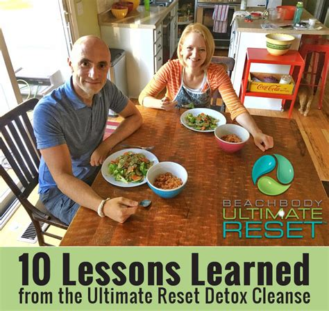 The Ultimate Reset Detox by 10 Lessons Learned From The Ultimate Reset Detox Cleanse