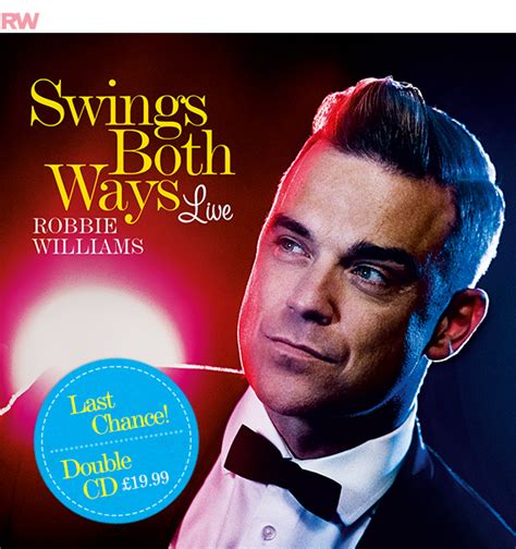 robbie williams swing robbie williams on twitter quot the swings both ways live cd