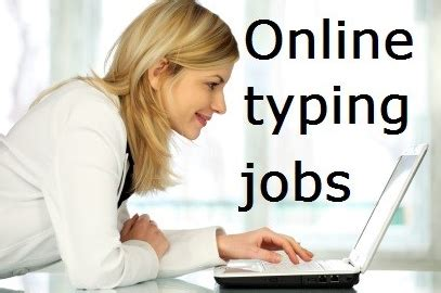 Online Working Jobs From Home - data entry jobs get paid for typing work from home