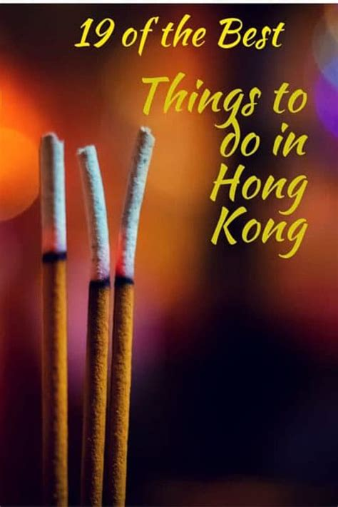 The Something At The Hong Kong by 18 Of The Best Things To Do In Hong Kong