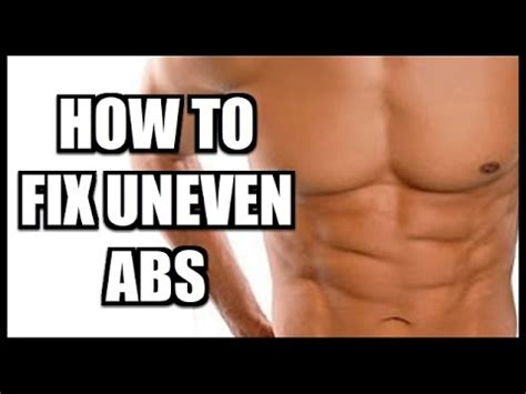 how to get on fixer how to fix uneven abs