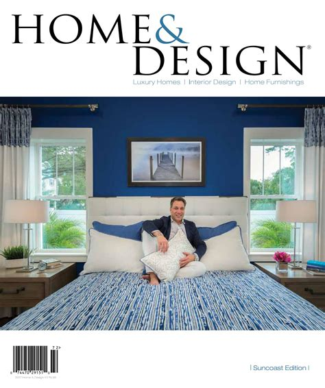 home design magazine sarasota home and design magazine suncoast edition may 2017 by