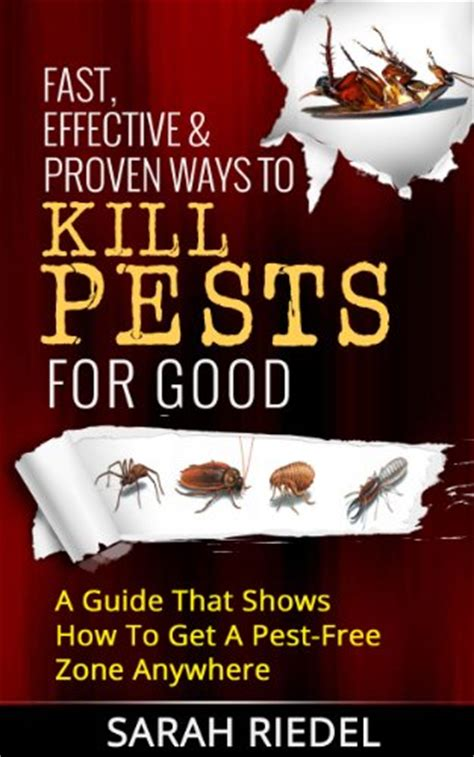 what is the best way to kill bed bugs discover the book fast effective proven ways to kill