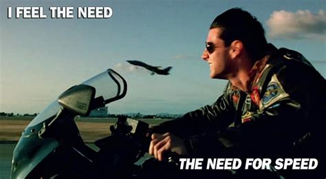 quotes film need for speed i feel the need the need for speed picture quotes