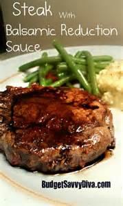 steak rub recipe balsamic reduction sauce recipe budget savvy diva