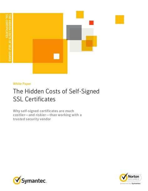 the hidden costs of self build white paper the hidden costs of self signed ssl certificates