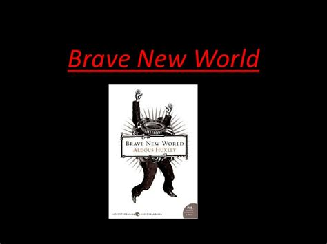 brave new world b0031r5k6s brave new world