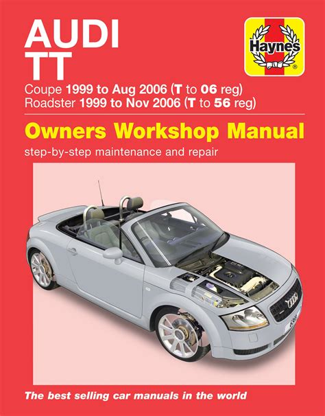audi tt 99 to 06 t to 56 haynes repair manual haynes