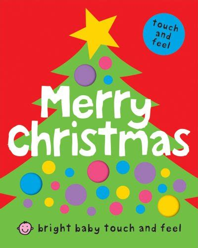 libro how does baby feel bright baby touch and feel merry christmas libri interattivi panorama auto