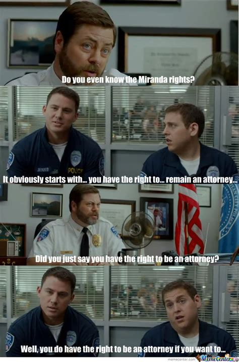 21 Jump Street Memes - 21 jump street miranda rights by tulza meme center