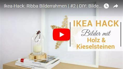 Bilderrahmen Wie Ribba by Ikea Hack Ribba Bilderrahmen Mit Holz Und Steinen
