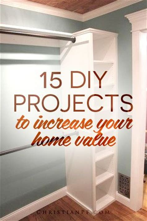 15 diy projects to increase your home value home