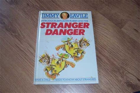 benjamin rabbit and the stranger danger hardcover foreword by sir jimmy saville hotukdeals nothing to do with arbroath jimmy savile and the stranger danger