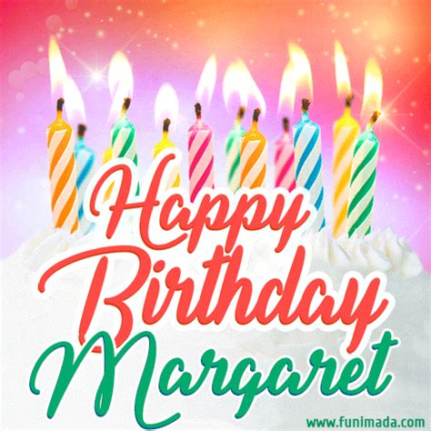 happy birthday gif  margaret  birthday cake  lit candles   funimadacom