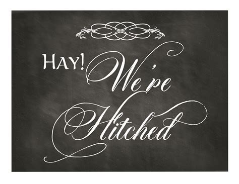 Free Printable Chalkboard Wedding Sign: Hay! We?re Hitched