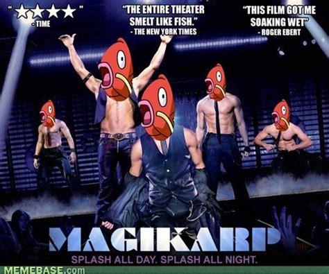 Magic Mike Meme - magikarp