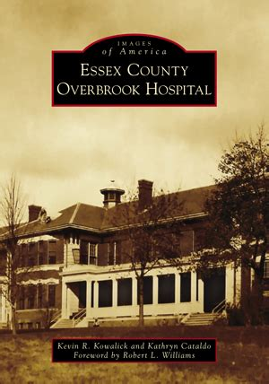 essex county overbrook hospital by kevin r kowalick and