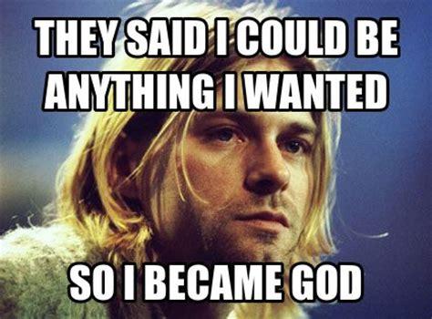 Kurt Meme - kurt cobain meme kurt cobain nirvana pinterest