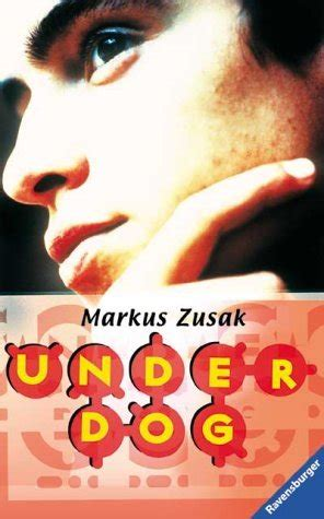 fighting ruben wolfe underdogs 1862309574 underdog wolfe brothers 1 by markus zusak reviews discussion bookclubs lists
