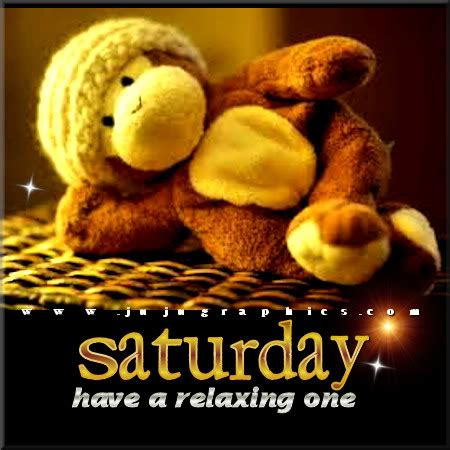 saturday   relaxing  graphics quotes comments images   myspace