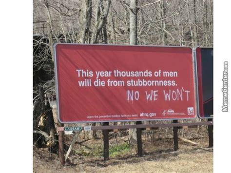 Stubborn Memes - stubborn memes best collection of funny stubborn pictures