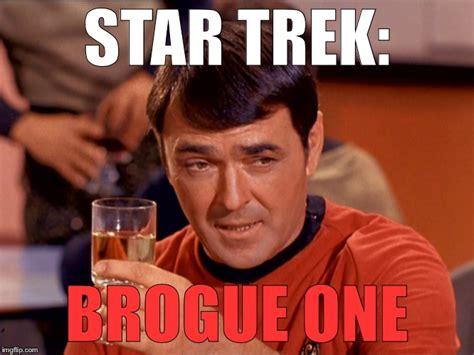 Star Trek Meme Generator - brogue one imgflip