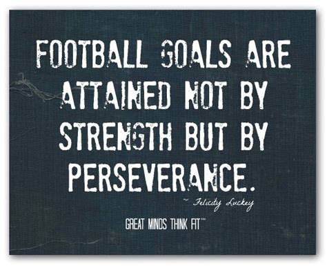 Football Quotes Best Football Quotes For Posters Quotesgram
