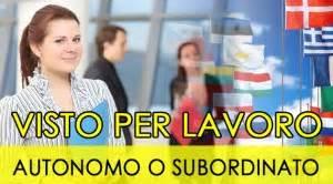 visto di ingresso in italia visto ingresso in italia per lavoro autonomo o subordinato