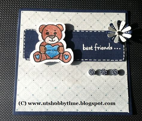 uts hobby time handmade quot friendship day quot card