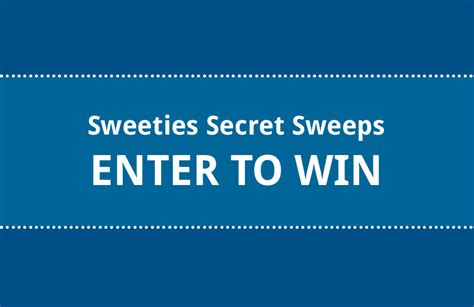 Sweeties Sweepstakes - win a free sweeties secret sweeps membership