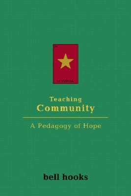 teaching to transgress education as the practice of freedom books teaching community a pedagogy of indiebound org
