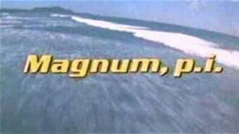 theme song magnum pi 17 best images about quot magnum p i quot on pinterest guard