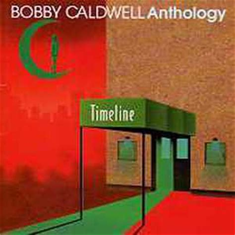 download mp3 back to you bobby caldwell download mp3 timeline the anthology part i album of