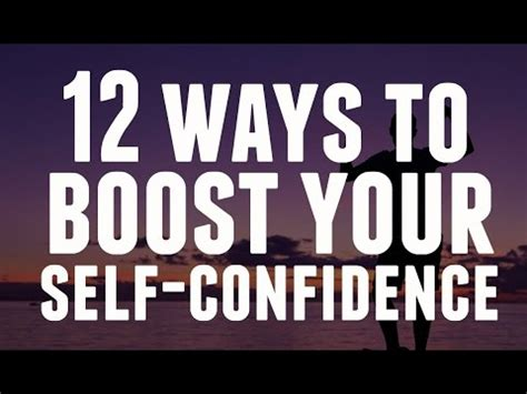 12 Best Ways To Improve Your Self Confidence by 12 Ways To Boost Your Self Confidence