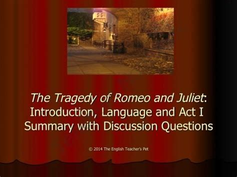 romeo and juliet character themes romeo and juliet introduction powerpoint with act i