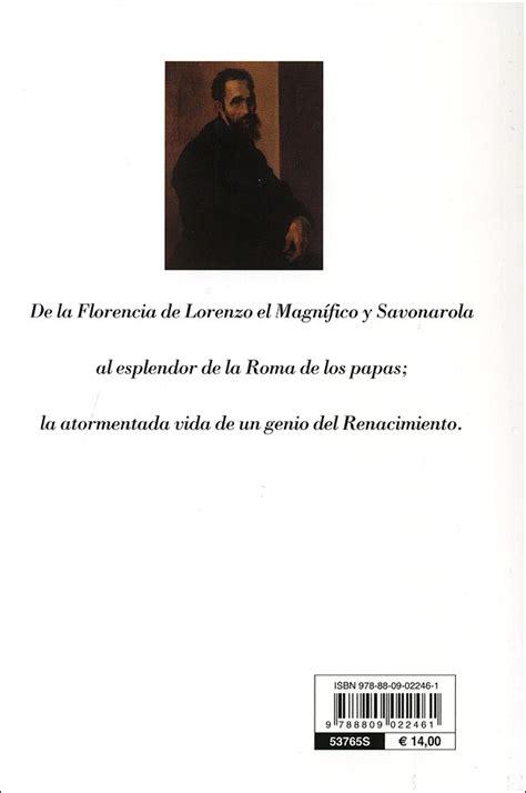 ufficio in spagnolo michelangelo biografia de un genio in spagnolo giunti