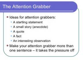 Attention Grabber Essay by Attention Grabbers For Essays Attention Grabbers For Essays Exles Ayucar