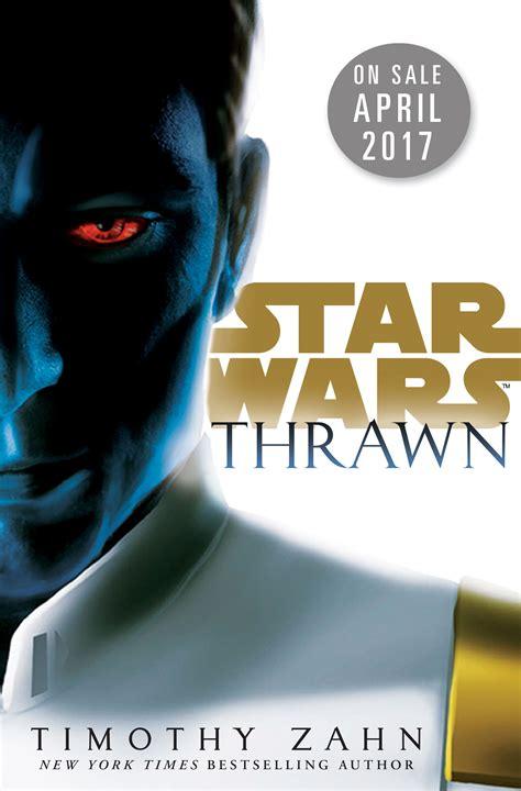 thrawn wars books who is thrawn starwars