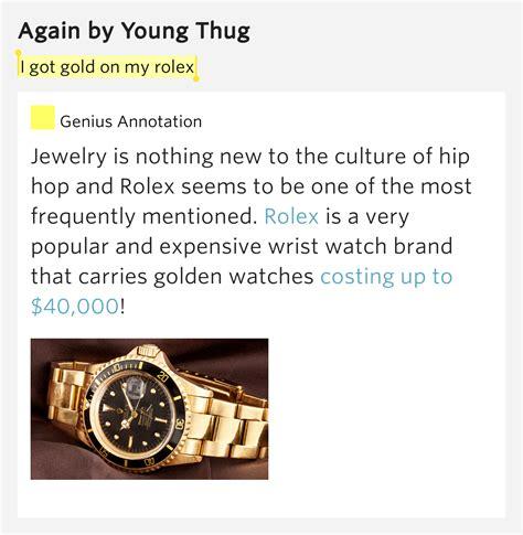 young thug expensive lyrics i got gold on my rolex again lyrics meaning
