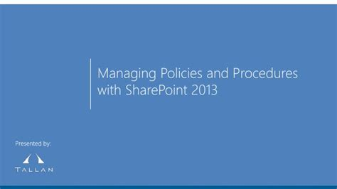 Managing Policies And Procedures With Sharepoint 2013 Sharepoint Policies And Procedures Template