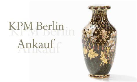 Wo Kann Porzellan Verkaufen by Ankauf Kpm Kpm Ankauf In Berlin Antik Ankauf Er