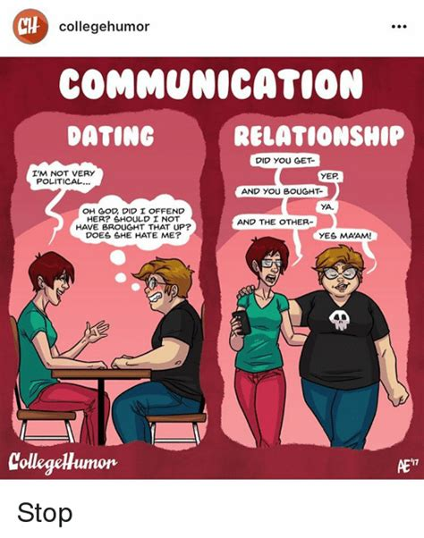 College Humor Meme - collegehumor communication dating relationship did you get