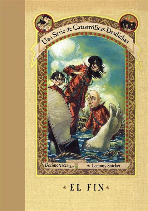 libro a series of unfortunate una serie de eventos desafortunados el fin books to read books
