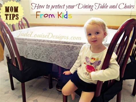 Mom Tips How To Protect Your Dining Table And Chairs From How To Protect Dining Table