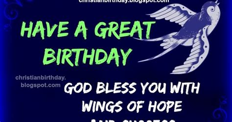 god bless  happy birthday christian image  quotes christian birthday cards wishes